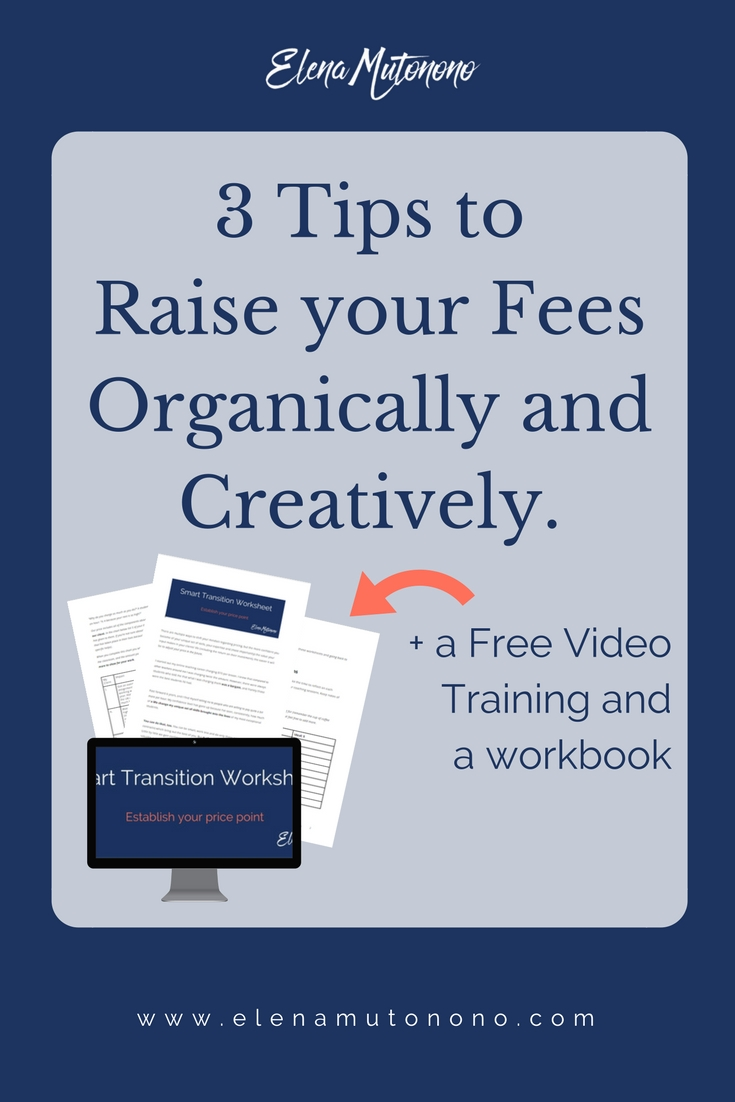 Check out this post to learn 3 price-raising strategies that are a win-win for your client + get a FREE workbook and video training.