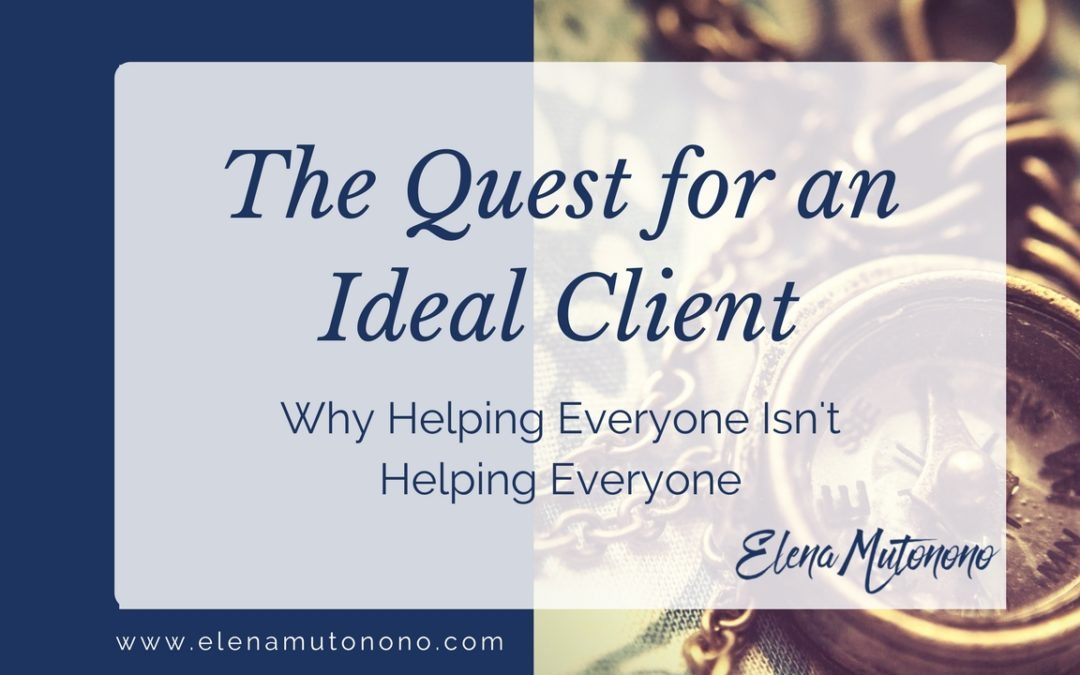 The Quest for an Ideal Client