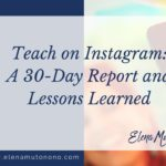 Teach on Instagram: My 30-Day Report