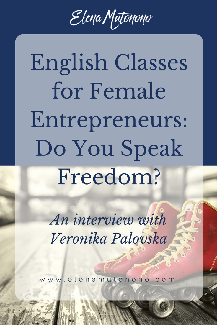 English classes for female entrepreneurs: a narrow niche and a sharp focus. How does that help a business thrive? Learn from the interview.