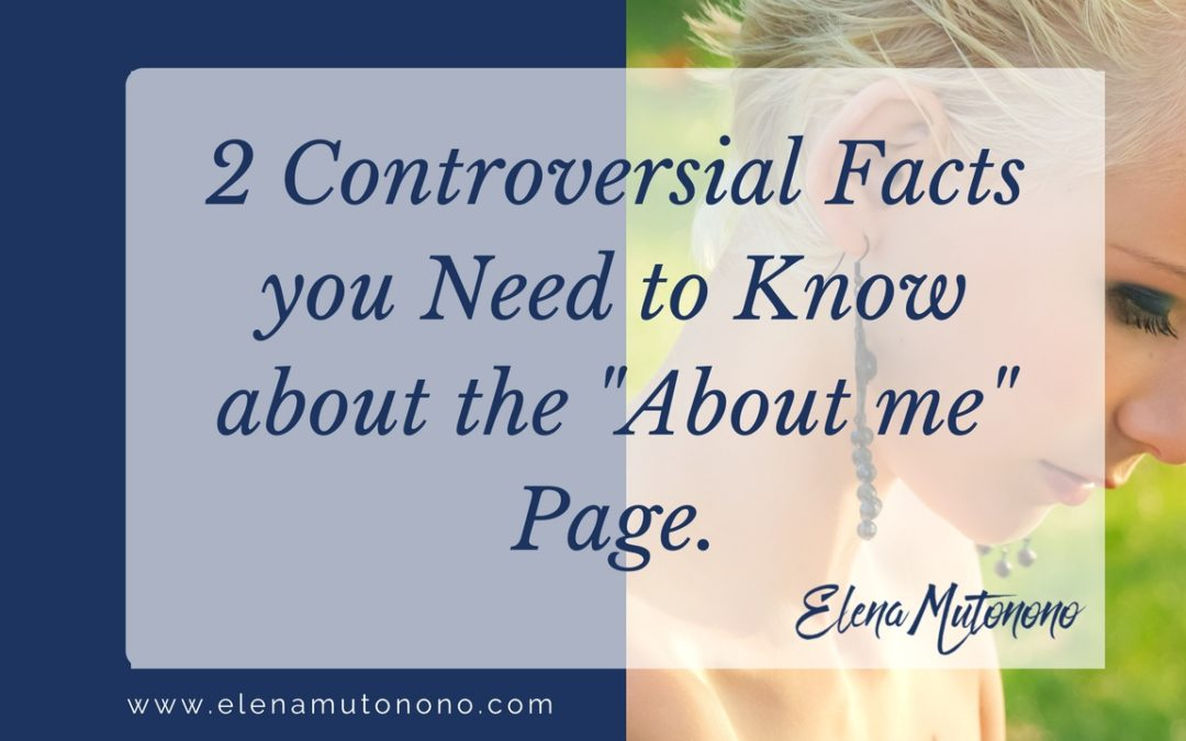 """2 Controversial facts you need to know about the """"about me"""" page"""