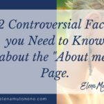 "2 Controversial facts you need to know about the ""about me"" page"