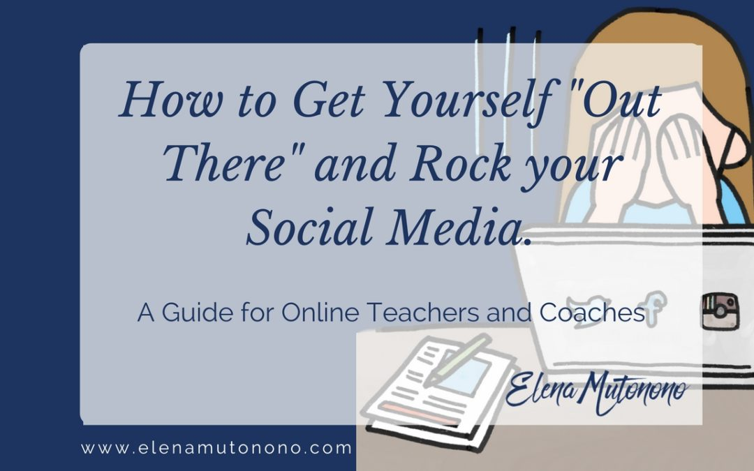 "How to get yourself ""out there:"" rock your social media"