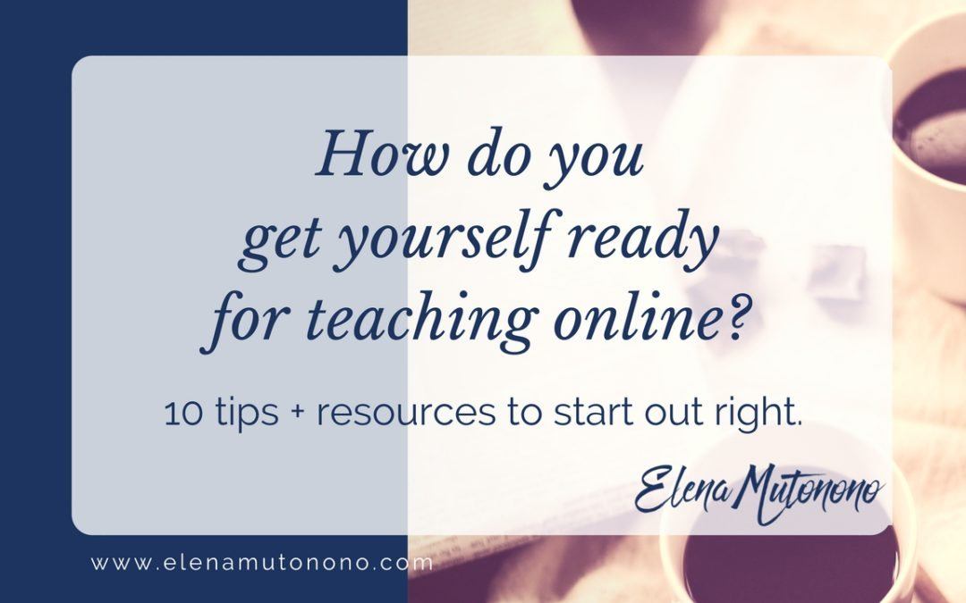 How to get yourself ready for teaching online