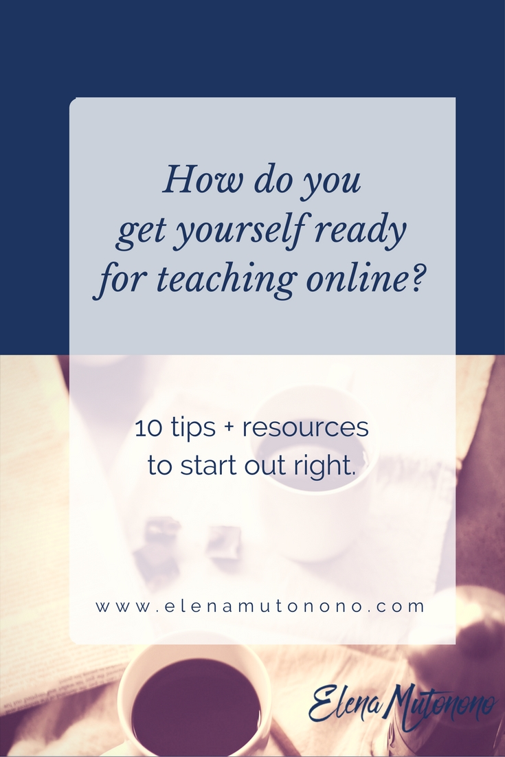 Get yourself ready for online teaching. Here're 10 things to do right now.