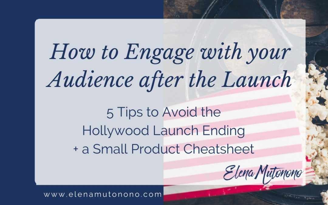 How to Engage with Your Audience After the Launch: 5 Tips