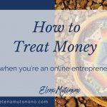 How to Treat Money when You're an Online Entrepreneur