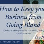 How to keep your business from going bland