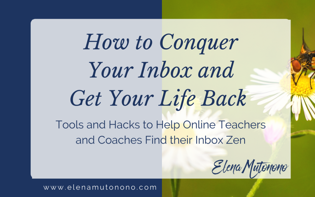 How to conquer your inbox and get your life back