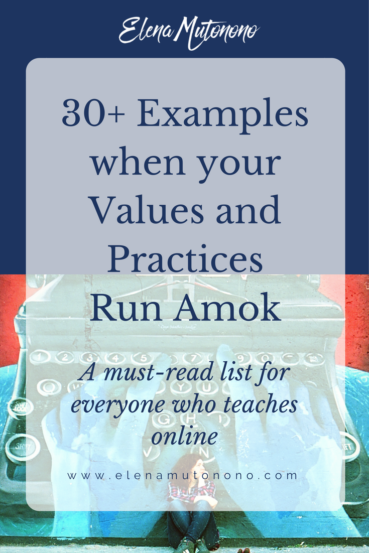 values practices run amok in your online business