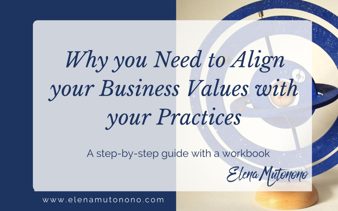 align values with practices in your business