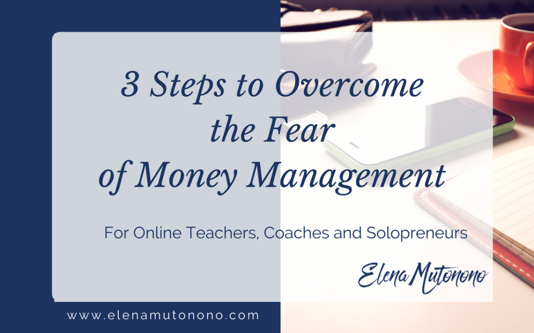 How to overcome the fear of money management