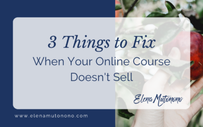 3 Things to Fix When Your Online Course Doesn't Sell
