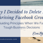 Why I Decided to Delete my Facebook Group After 3.5 Productive Years