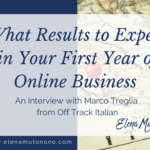 What Results to Expect in Your First Year of Online Business