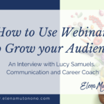 How to use webinars to grow your audience
