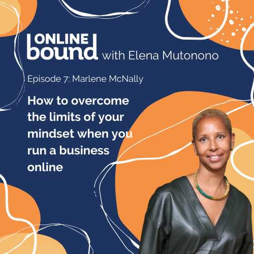 How to overcome the limits of your mindset when you run a business online