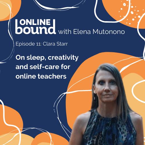On sleep, creativity and self-care for online teachers
